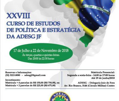 XXVIII Curso de Estudos de Política e Estratégia da ADESG JF