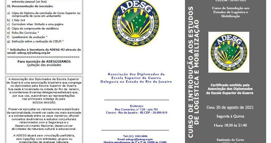 1° CURSO DE INTRODUÇÃO AO ESTUDO DA LOGÍSTICA E MOBILIZAÇÃO que a ADESG Rio de Janeiro